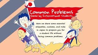 留学生向け紹介アニメ トラブル編 PR animation for International students- Common Problems Faced by International Students