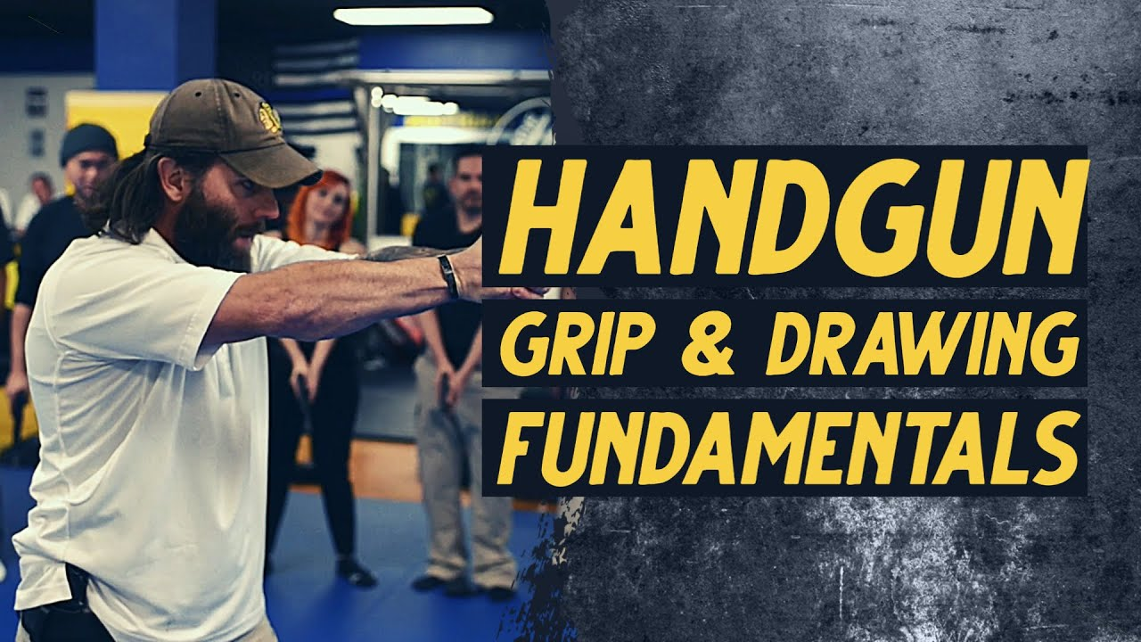 Handgun Grip and Drawing Fundamentals | Sheepdog Response