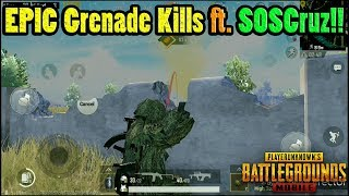 Awesome PUBG Mobile GRENADE KILLS Featuring SOSCruz!! | DerekG