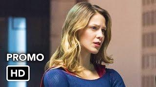 Supergirl 2x16 Promo