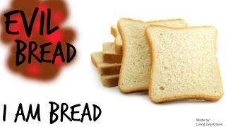 I Am Bread: Hobo Derp