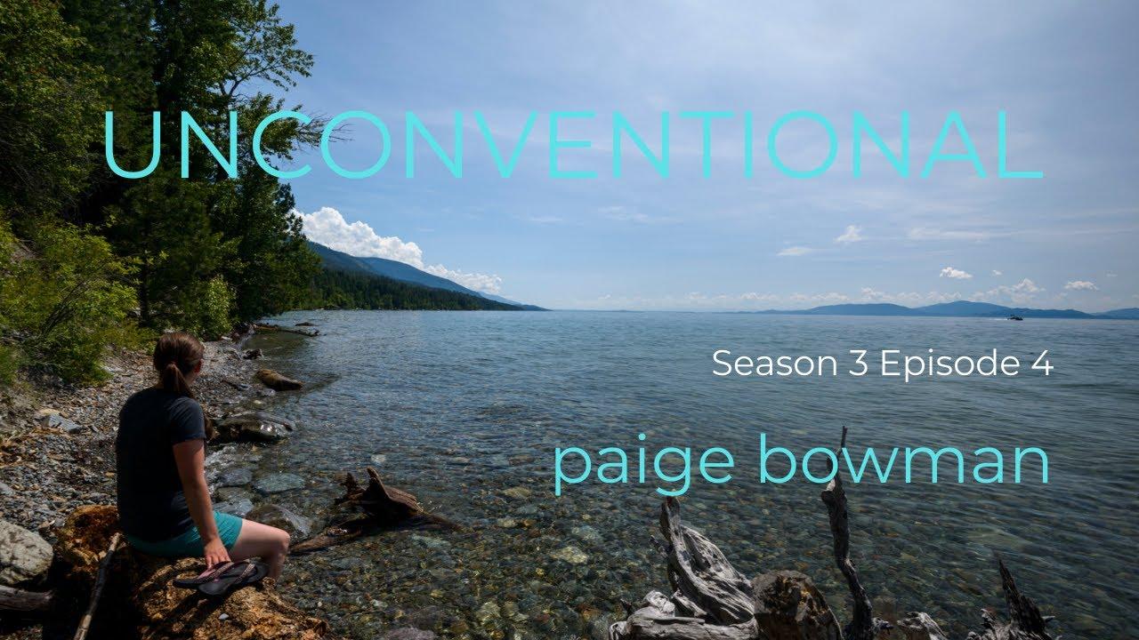 UNCONVENTIONAL Season 3 Episode 4: Paige Bowman