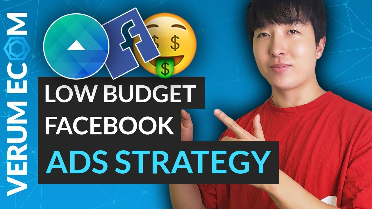 Best Low Budget Facebook Ad Strategy   Shopify Dropshipping 2019