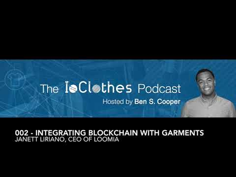 Podcast #002: Integrating Blockchain, Tokens and Textiles to Create Interactive Garments