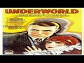 1927 - Underworld / Paixão E Sangue