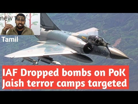 IAF Mirage-2000 jets bombarded Jaish terror Camps | Balakot,PoK | 1000kg Bomb's Dropped |Tamil |