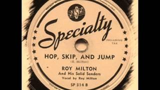 Roy Milton & His Solid Senders - Hop Skip & Jump