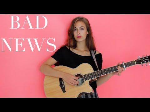 Bad News - Original Song