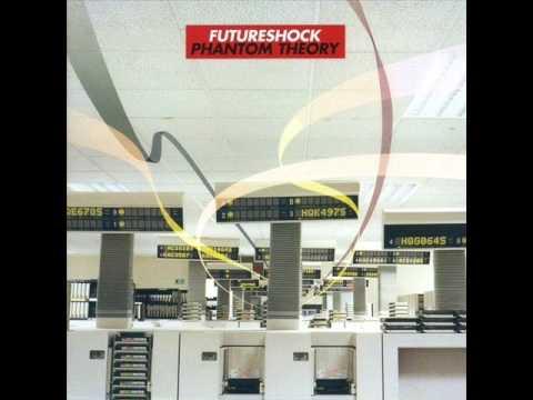 Futureshock - Phantom Theory [Full Album]