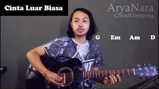 Download Chord Gampang (Cinta Luar Biasa - Andmesh Kamaleng) by Arya Nara (Tutorial Gitar) Untuk Pemula