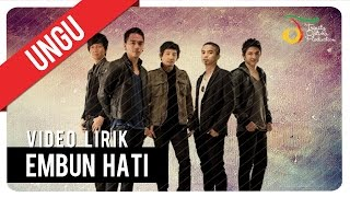 [4.44 MB] UNGU - Embun Hati | Video Lirik