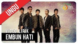 Download UNGU - Embun Hati   Video Lirik