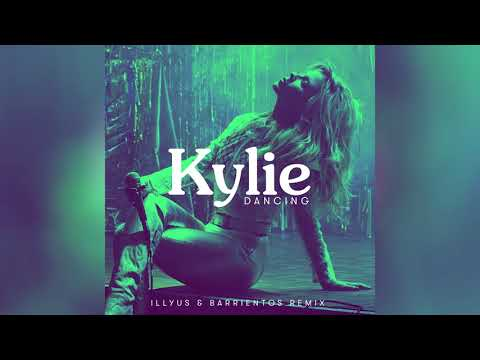 Kylie Minogue - Dancing (Illyus & Barrientos Remix) [Official Audio]