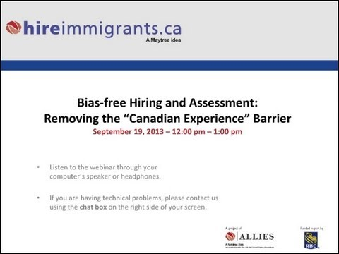 """Bias-free Hiring and Assessment: Removing the """"Canadian Experience"""" Barrier"""
