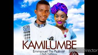 EMMANUEL The Psalmist ft RUTH NDHLOVU - KAMILUMBE (Official Audio)2020 ZAMBIAN GOSPEL MUSIC 2020