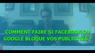 Mon compte publicitaire Facebook est bloqué, comment faire ?