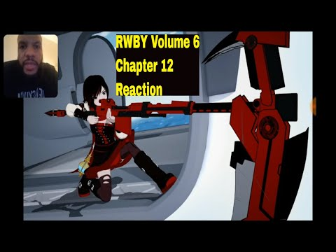 RWBY Volume 6 Chapter 12 - Seeing Red Reaction