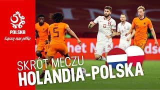 LN: Obszerny SKRÓT meczu HOLANDIA – POLSKA (1:0)