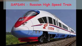 SAPSAN - Russian High Speed Train (with ENGLISH captions)
