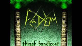 Fadom - Thrash Bandicoot (Full EP)