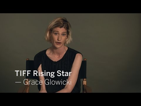 Interview with GRACE GLOWICKI | TIFF RISING STAR 2016