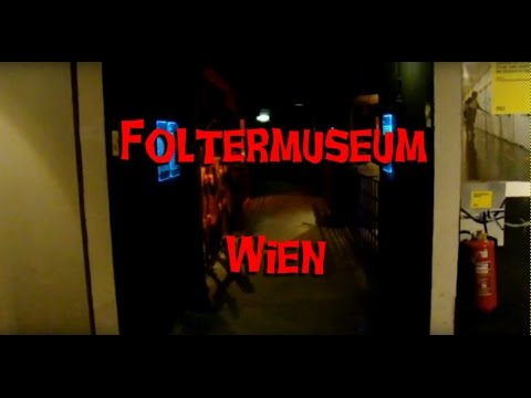 Foltermuseum Wien Youtube
