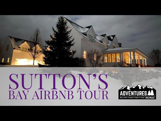 Sutton's Bay Airbnb Tour | MASSIVE HOUSE!