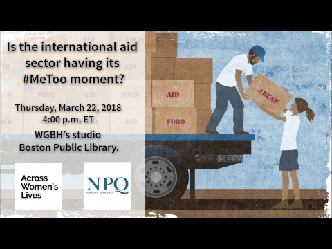 Is the international aid sector having its #MeToo moment?