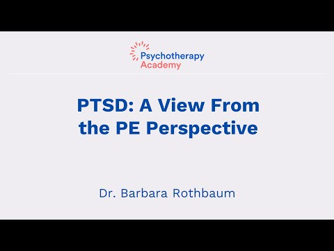 PTSD from a PE View: The Fear Structure, Trauma, and Recovery