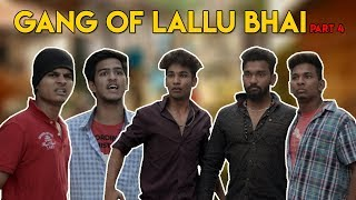 Gang Of Lallu Bhai - Part 4 | Hyderabadi Comedy | Warangal Diaries