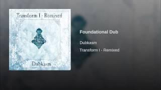 Foundational Dub (Headhunter Remix)