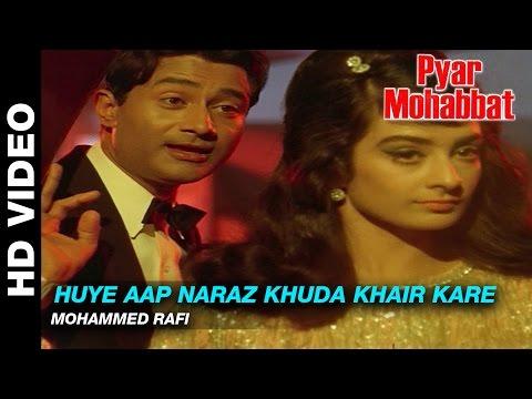 Huye Aap Naraz Khuda Khair Kare - Pyar Mohabbat |Mohammed Rafi | Dev Anand& Saira Banu
