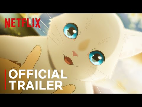 A Whisker Away | Official Trailer | Netflix