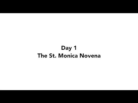 Day 1 - The St. Monica Novena | 2016