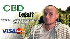 CBD Legal? Credit Card Processing Available