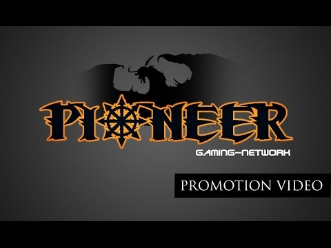 Pioneer Gaming-Network - trailer by wiNt