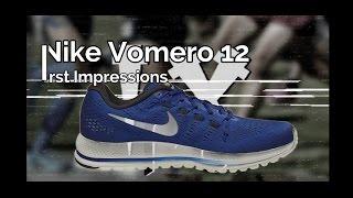 mediodía Series de tiempo ancla  Nike Air Zoom Vomero 12 First Impressions