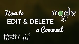How to Edit and Delete a Comment in Express / NodeJS - Hindi / Urdu Tutorial