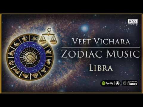 Veet Vichara Zodiac Music Libra. Astrology & Music. Music horoscope