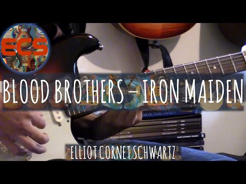 Blood Brothers - Iron Maiden Guitar Cover