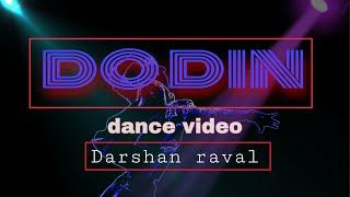 Do Din Darshan Raval || Akanksha Sharma || Latest dance || ft. Nikhil Kumar Official