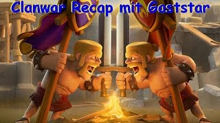 [38] Clanwar Recap mit Tobi als Gast | 3 Sterne Fights| Queenwalk | Clash of Clans [Deutsch German]