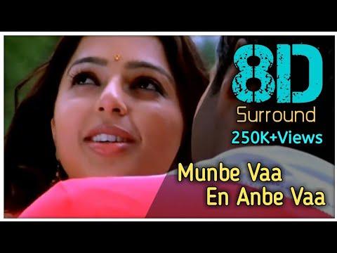 Munbe Vaa En Anbe Vaa 8D || Sillunu Oru Kaadhal || Surya || Jothika || Bhoomika || A.R.Rahman