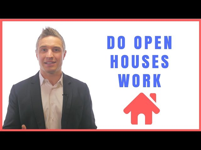 Do Open Houses Work