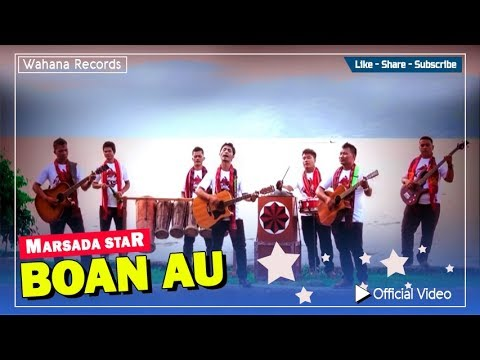 Marsada Star - Boan Au [Lagu Batak Official Music Video]