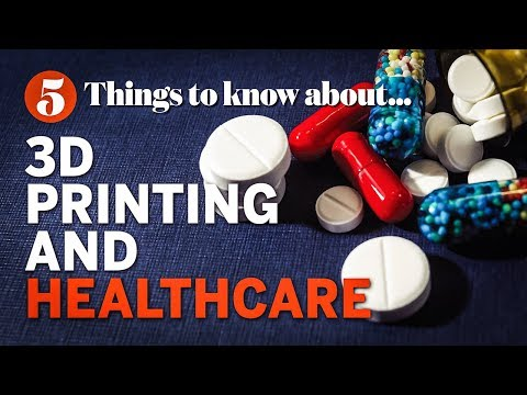 Five ways that 3D printing is revolutionising healthcare