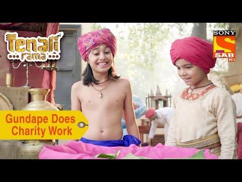 Your Favorite Character | Gundape Does Charity Work | Tenali Rama