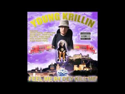 YOUNG KRILLIN - FEEL ME B4 DEY KILL ME (MIXTAPE STREAM)