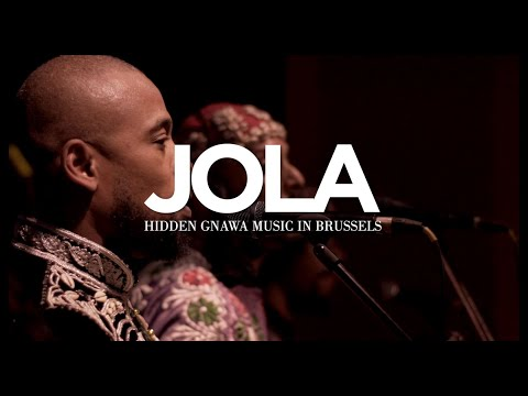 JOLA - Hidden Gnawa Music In Brussels