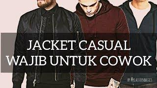 JACKET CASUAL WAJIB UNTUK COWOK ! | Lookbook Singkat Jacket Casual Untuk Pria